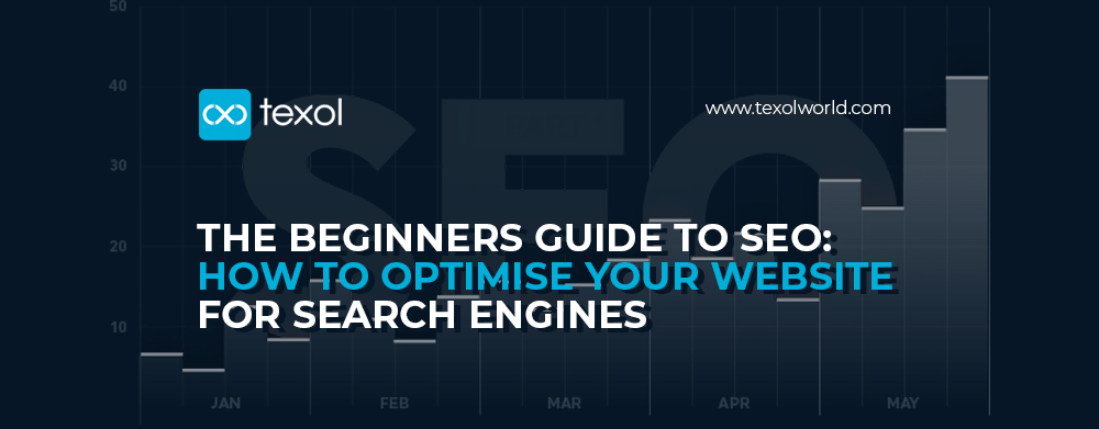 The Beginners Guide To SEO: How To Optimise Your Web Site For Search Engines